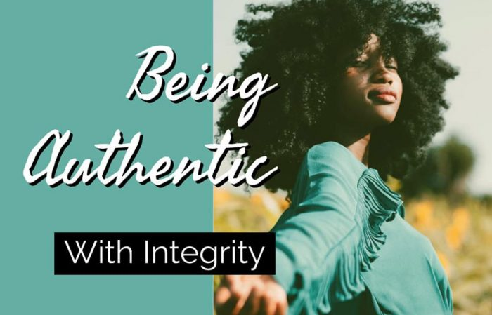 Being Authentic With Integrity