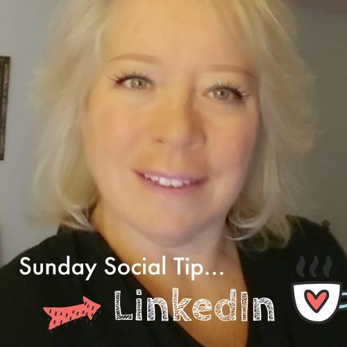 Sunday Social Tip LinkedIn Marketing