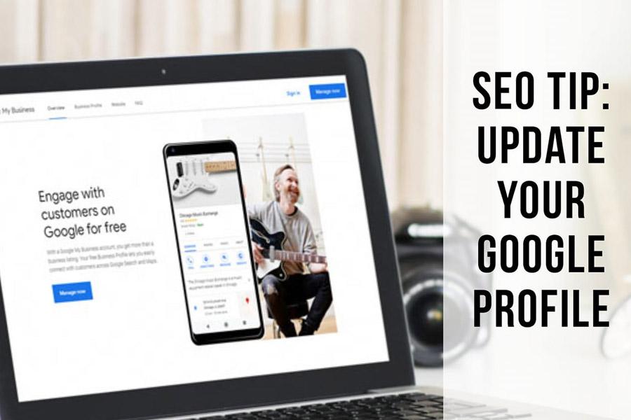 SEO Tip Update Google Business Profile